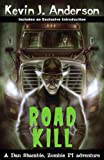 Road Kill: A Dan Shamble Adventure (Dan Shamble, Zombie PI)