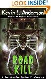 Road Kill: A Dan Shamble Adventure (Dan Shamble, Zombie PI)