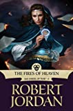 img - for The Fires of Heaven: Book Five of 'The Wheel of Time' book / textbook / text book