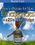 How to Prepare for Most Emergencies o...