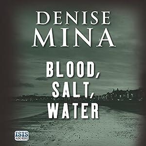 Blood, Salt, Water Audiobook