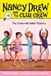 The Cinderella Ballet Mystery (Nancy...
