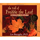 Fall of Freddie the Leaf, The: A Story of Life For All Ages