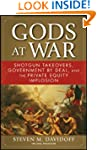 Gods at War: Shotgun Takeovers, Gover...