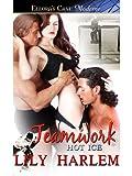 Teamwork (Hot Ice series Book 4) - Lily Harlem