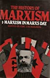 The History of Marxism, Vol. 1: Marxism in Marx's Day (0253328128) by Eric J. Hobsbawm