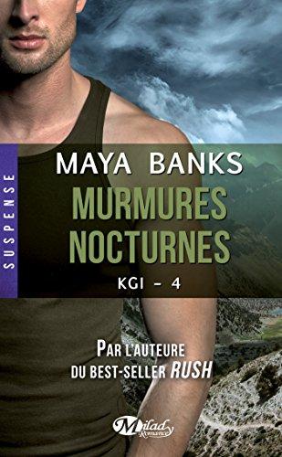 Maya Banks - Murmures nocturnes: KGI, T4