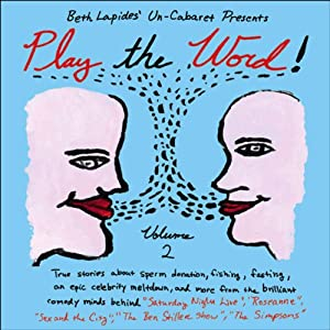 Play the Word!: Volume 2 | [Un-Cabaret]