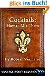 Cocktails: How to Mix Them (English E...