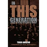 In This Generation ~ Todd Ahrend