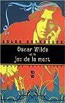Oscar Wilde et le jeu de la mort par Brandreth