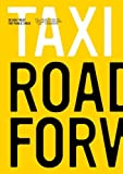 img - for Taxi 07: Roads Forward book / textbook / text book