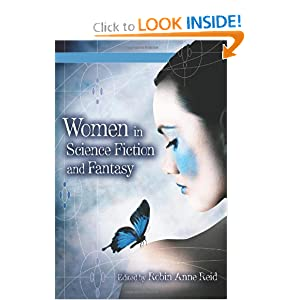 Women in Science Fiction and Fantasy by Robin Anne Reid