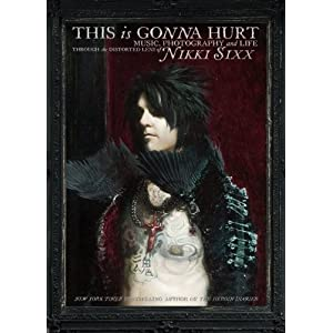 Buy This Is Gonna Hurt by Nikki Sixx