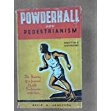 Powderhall and pedestrianism,: The history of a famous sports enclosure (1870-1943)