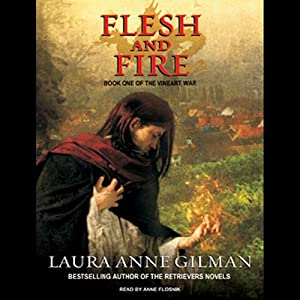Flesh and Fire: Book One of the Vineart War | [Laura Anne Gilman]