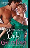 My Dangerous Duke (Inferno Club)