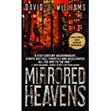 The Mirrored Heavensby David J. Williams