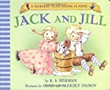 img - for Jack and Jill Went Up the Hill (Nursery Play-Along Classic) book / textbook / text book