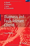 img - for Diagnosis and Fault-Tolerant Control 2nd edition by Blanke, Mogens, Kinnaert, Michel, Lunze, Jan, Staroswiecki, (2006) Hardcover book / textbook / text book