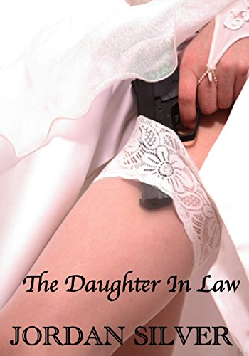 Jordan Silver - The Daughter In Law