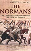 A Brief History of the Normans (Brief History of)