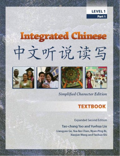 Integrated Chinese: Level 1, Part 1 Simplified Character...