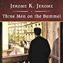 Three Men on the Bummel Audiobook by Jerome K. Jerome Narrated by David Case