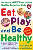 img - for Eat, Play, and Be Healthy book / textbook / text book
