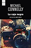 Michael Connelly La Caja Negra (Premio Rba de Novela 2012)(the Black Box. a Harry Bosch Novel) (Un Caso Del Inspector Harry Bosch)