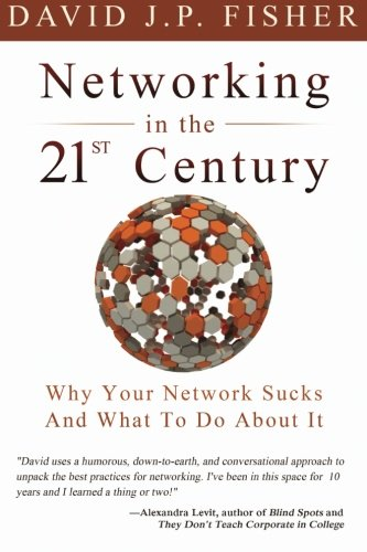 networking-in-the-21st-century-why-your-network-sucks-and-what-to-do-about-it