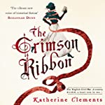 The Crimson Ribbon | Katherine Clements
