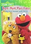 Sesame Street: Bye-Bye Pacifier! Big...