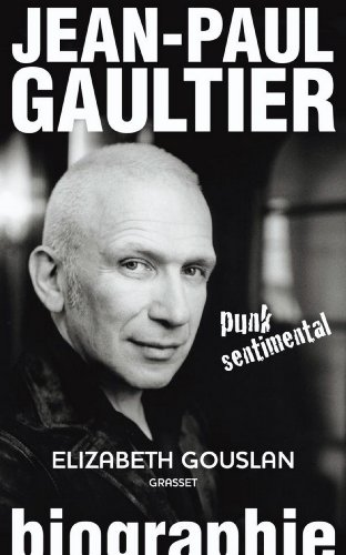 jean-paul-gaultier-punk-sentimental-documents-francais-french-edition