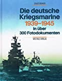 Die deutsche Kriegsmarine, 1939-1945 (German Edition) (389350348X) by Bekker, Cajus