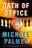 Oath of Office (0312587538) by Palmer, Michael