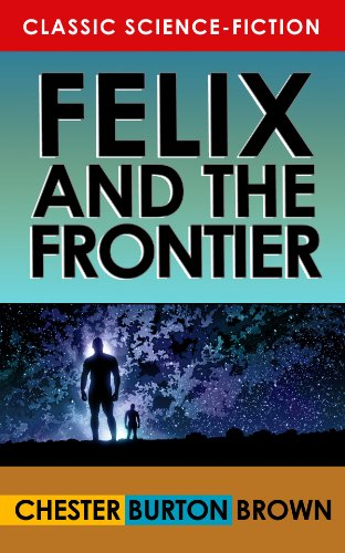 Felix and the Frontier