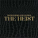 The Heist Macklemore & Ryan Lewis