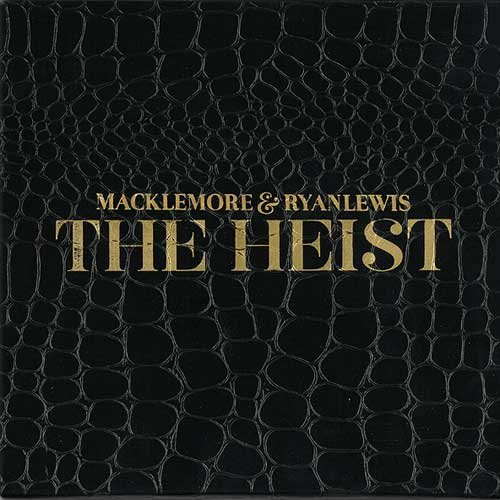 The Heist by Macklemore and Ryan Lewis