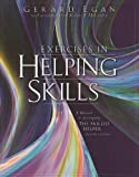 img - for Exercises in Helping Skills for Egan's The Skilled Helper: A Problem-Management and Opportunity Development Approach to Helping, 8th book / textbook / text book