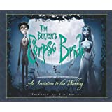 Tim Burton's Corpse Bride: An Invitation to the Wedding (Newmarket Pictorial Moviebook)