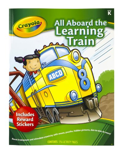Crayola Early Learning Skill Workbook All Aboard The Learning Train