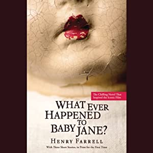 What Ever Happened to Baby Jane? Audiobook