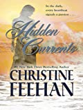 Hidden Currents (Thorndike Press Large Print Romance Series)