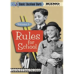 Rules For School (Classic Educational Shorts: Vol. 5)