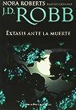 Extasis ante la muerte (Spanish Edition)