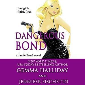 Dangerous Bond Audiobook