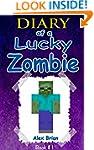 MINECRAFT: Diary Of A Lucky Zombie: U...