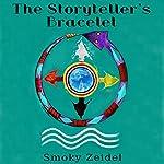 The Storyteller's Bracelet | Smoky Zeidel