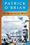 The Reverse of the Medal (Vol. Book 11): (Aubrey/Maturin Novels) (0393309606) by Patrick O'Brian
